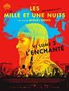 Mille et une Nuits, volume 3 - L'Enchanté