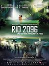 Rio 2096, une histoire d'amour et de furie