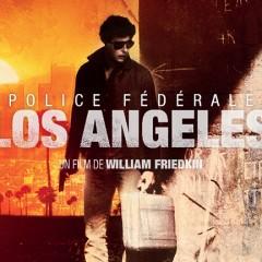 Police Federale Los Angeles Friedkin_0